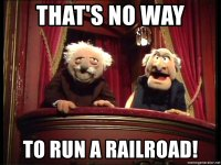 thats-no-way-to-run-a-railroad.jpg